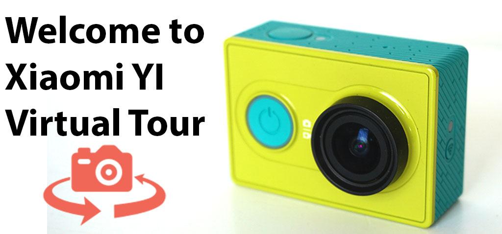 Xiaomi Yi Virtual tour