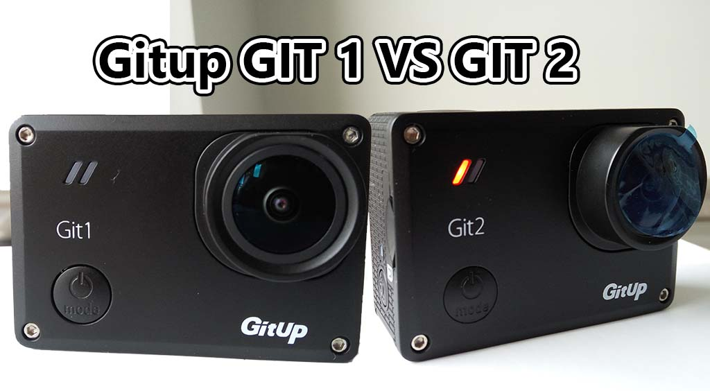 gitup 1 vs gitup 2 action camera difference comparison which one is better