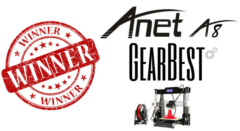 GearBest Anet A8 3D Printer Giveaway Winner